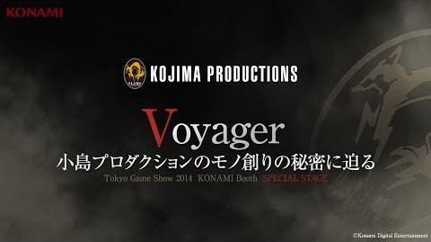 【TGS2014】KOJIMA PRODUCTIONS Special Stage -Voyager 小島プロダクションのモノ創りの秘密に迫る-