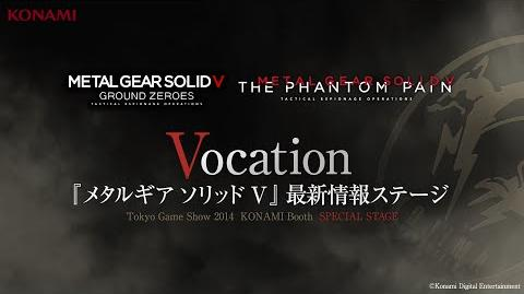 【TGS2014】METAL GEAR SOLID V THE PHANTOM PAIN Special Stage -Vocation- (『MGSV』最新情報紹介)-0