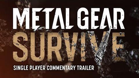 Official METAL GEAR SURVIVE SINGLE PLAYER COMMENTARY TRAILER KONAMI (PEGI)