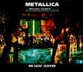 No Leaf Clover (single)