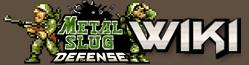 Metal Slug Defense Wiki