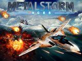 MetalStorm: Aces