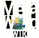 MetaWorld Wiki