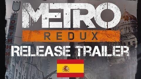 Metro_Redux_-_Launch_Trailer_ES