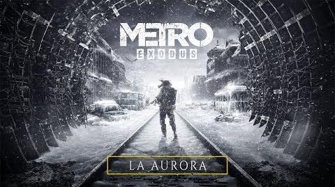 Metro Exodus - La Aurora ES