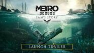Metro Exodus - Sam's Story Launch Trailer PEGI