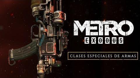 Metro Exodus - Clases Especiales de Armas ES