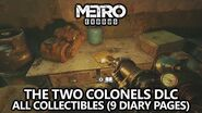 Metro Exodus The Two Colonels - All Collectibles (9 Diary Pages) Guide - The Whole Picture