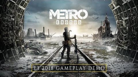 Metro Exodus - E3 2018 4K Gameplay Demo EU