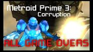 Metroid Prime 3 Corruption All Game Overs