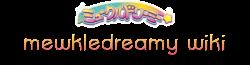 Mewkledreamy Wiki