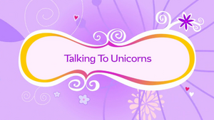 Talking to Unicorns.png