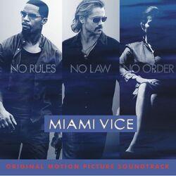 Miami Vice: Original Motion Picture Soundtrack