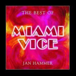 The Best of Miami Vice (2004 Album)
