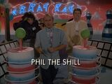 Phil the Shill