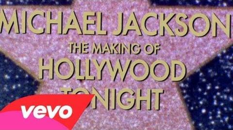 Michael Jackson - The Making Of Hollywood Tonight