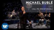 Michael_Bublé_-_Call_Me_Irresponsible_Live