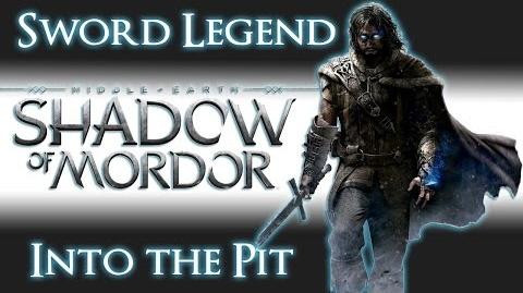 Shadow_of_Mordor_Sword_Legend_Into_the_Pit