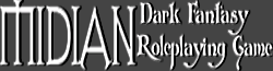 Midian: Dark Fantasy Role Playing Game Wiki
