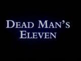 Dead Man's Eleven