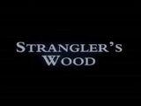 Strangler's Wood