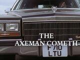 The Axeman Cometh