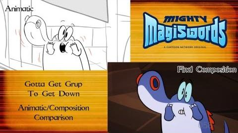 Behind the Magiswords Gotta Get Grup To Get Down