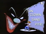 Un Clown sans pitié