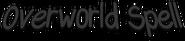 Overworld Spell Text