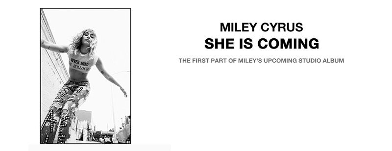 Miley Cyrus - SHE IS COMING - EP banner.jpg