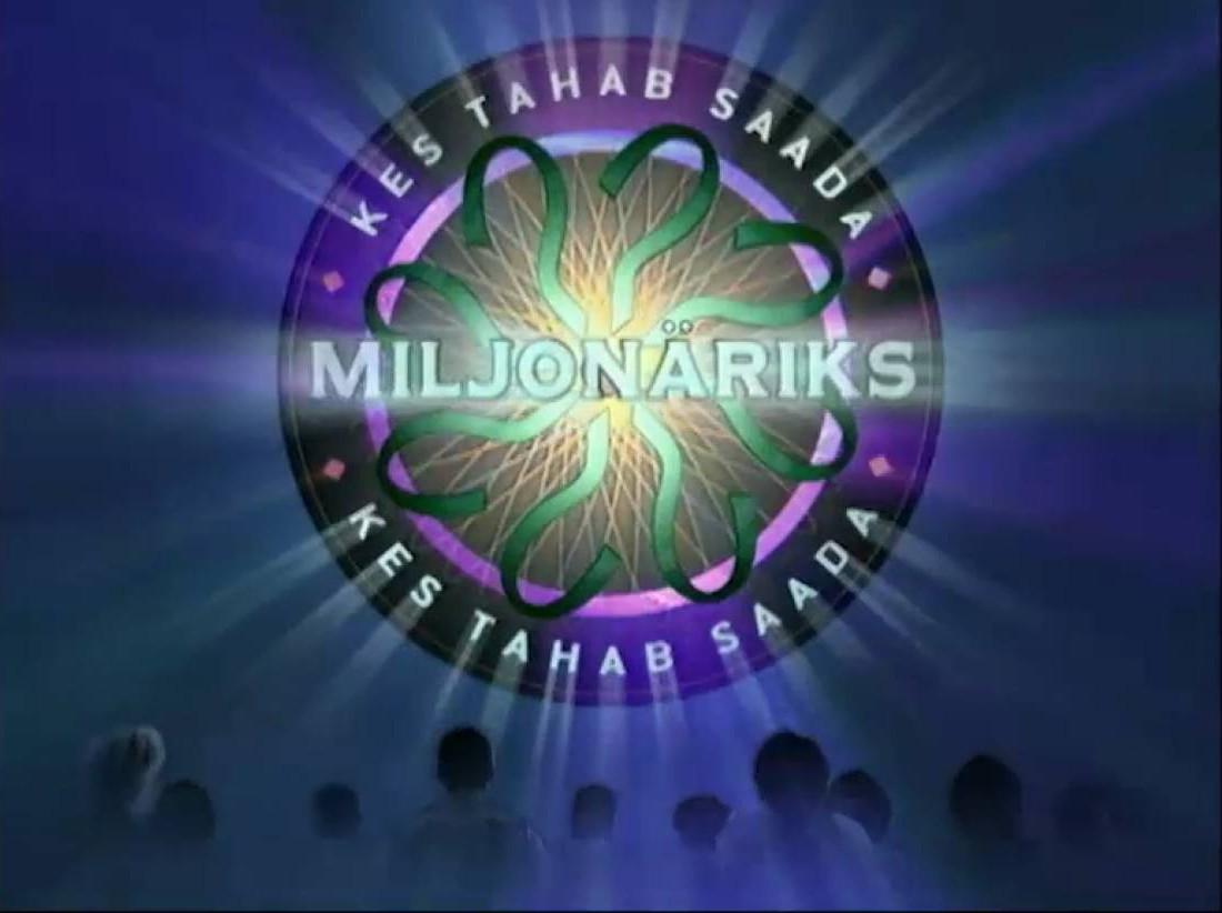 Kes tahab saada miljonäriks?