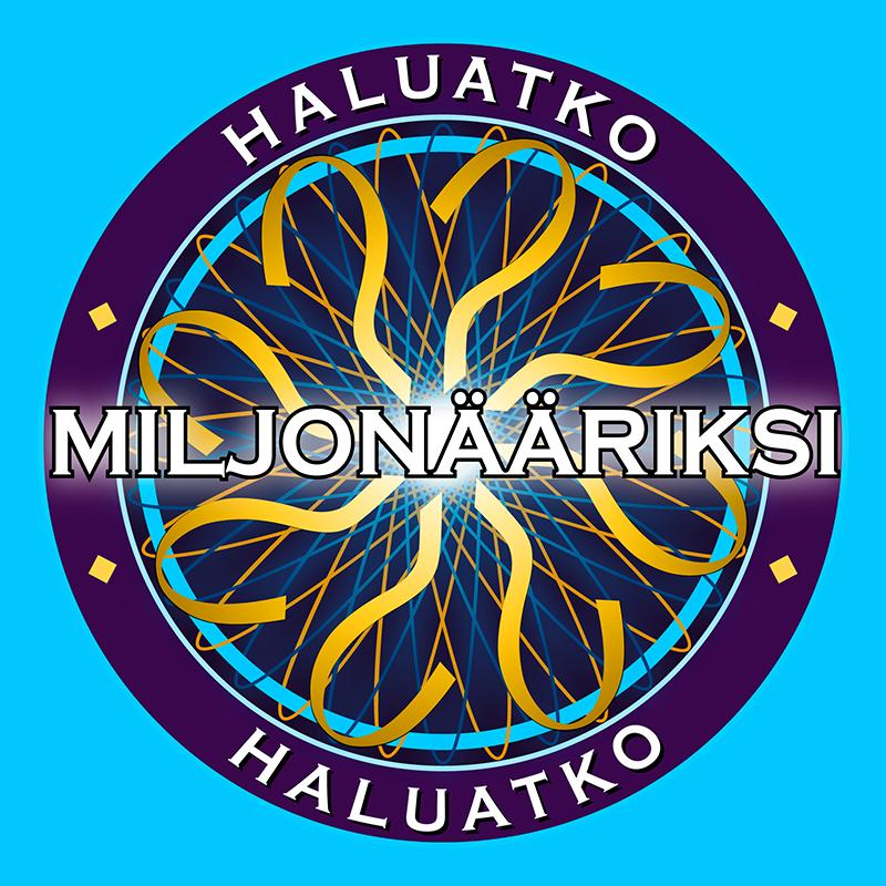 Haluatko miljonääriksi?