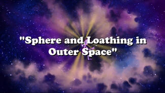 Click here to view more images from Sphere and Loathing in Outer Space.