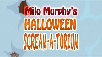 Click here to view more images from Milo Murphy's Halloween Scream-A-Torium!.