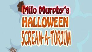 Milo Murphy's Halloween Scream-A-Torium title card.jpg
