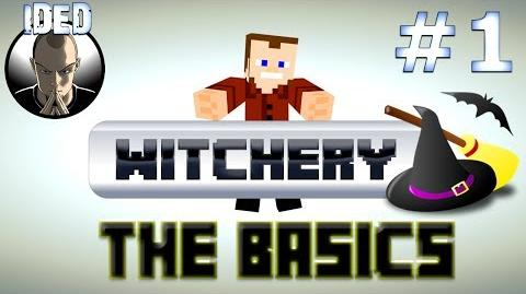 Witchery - The Basics