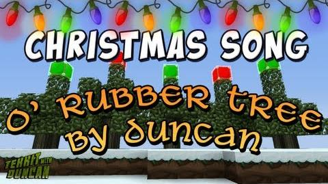 O'_Rubber_Tree_-_Tekkit_Christmas_Song