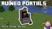 Ruined Portals - Minecraft Micro Guide