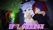 """♪ """"If I Change"""" Song from Epidemic Sound Minecraft Original Animated Music Video TLS- Episode 4A"""