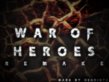 War of Heroes:Remake
