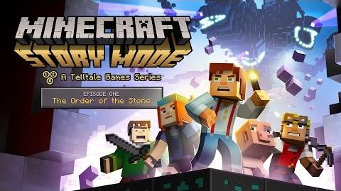 'Minecraft_Story_Mode'_Episode_1_-_'The_Order_of_the_Stone'_Trailer-1