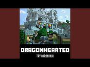 Dragonhearted (Instrumental)