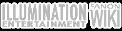 Illumination Entertainment Fanon Wiki