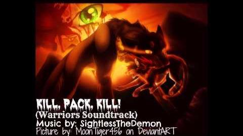 Kill, Pack, Kill! (Warriors Soundtrack)