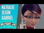 Nathalie según Gabriel - Miraculous secretos - Miraculous- Las aventuras de Ladybug