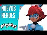 Nuevos Héroes - Miraculous secretos - Miraculous- Las aventuras de Ladybug