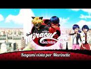 MIRACULOUS SECRETOS - 🐞 KAGAMI VISTA POR MARINETTE 🐞 - Las Aventuras de Ladybug