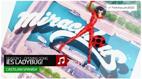 Prodigiosa._Las_Aventuras_de_Ladybug_-_¡Es_Ladybug!_(Official_Opening_Song)_Castilian_Spanish