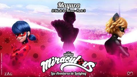 MIRACULOUS 🐞 MAYURA (El Día de los Héroes - parte 2) - TRAILER 🐞 Las Aventuras de Ladybug