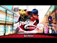 MIRACULOUS SECRETOS - 🐞 LAS CHICAS 🐞 - Las Aventuras de Ladybug